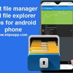 Best file manager and file explorer apps for android phone