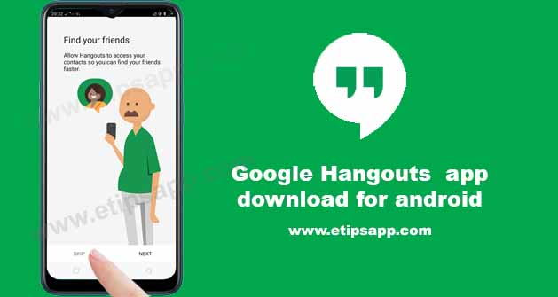 Google Hangouts app download for android