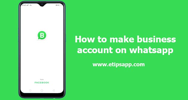 How to make business account on whatsapp