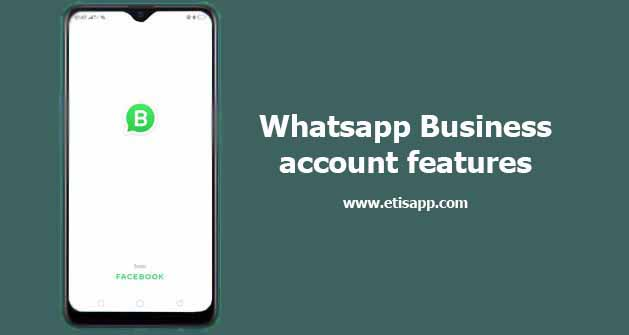 Whatsapp Business account features