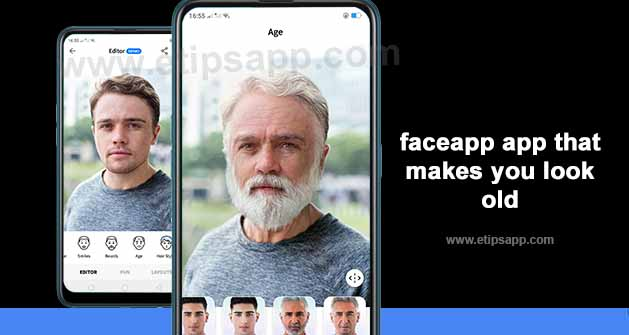 faceapp app that makes you look old