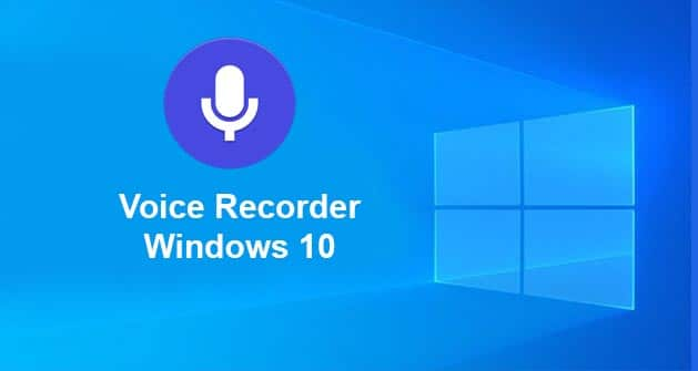How to voice recorder windows 10