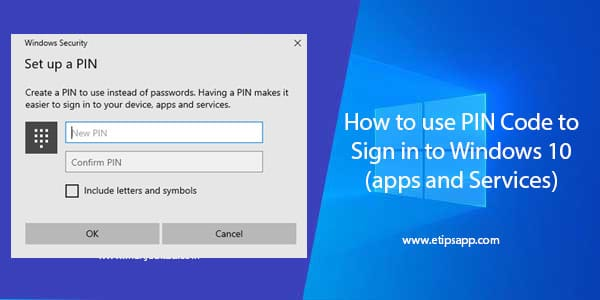 How to use PIN Code to Sign in to Windows 10 (apps and Services)