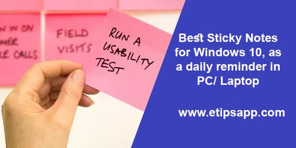 Best Sticky Notes for Windows 10, as a daily reminder in PC Laptop