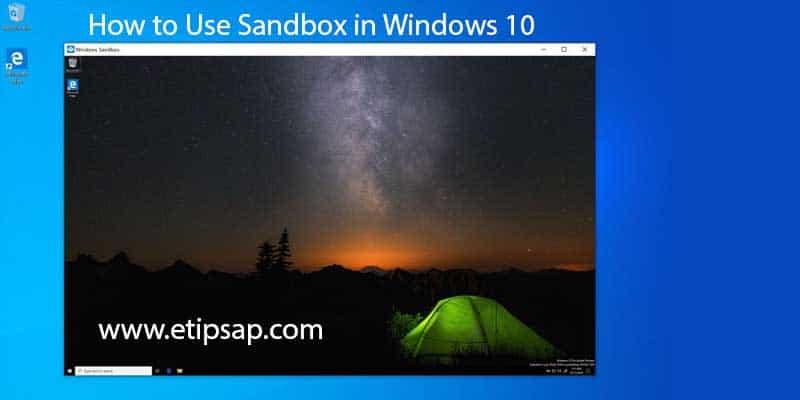 How to Use Sandbox in Windows 10