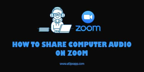 How To Share computer audio on zoom