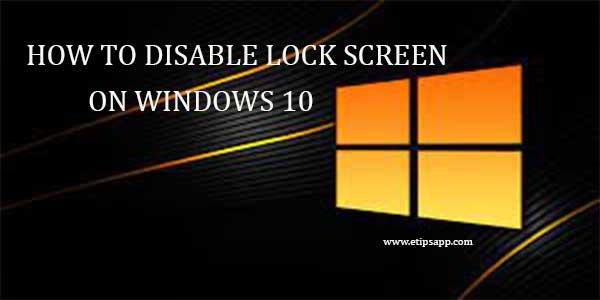 ock-screen-on-windows-10
