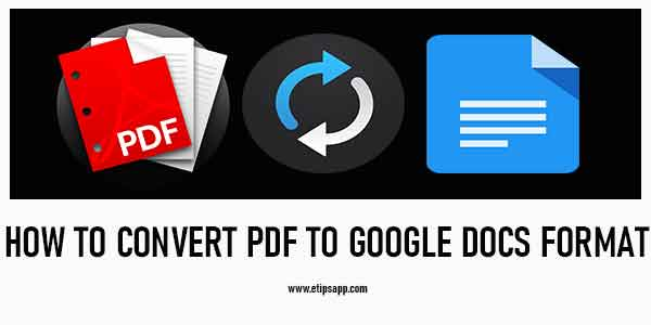 How to Convert PDF to Google Doc Format