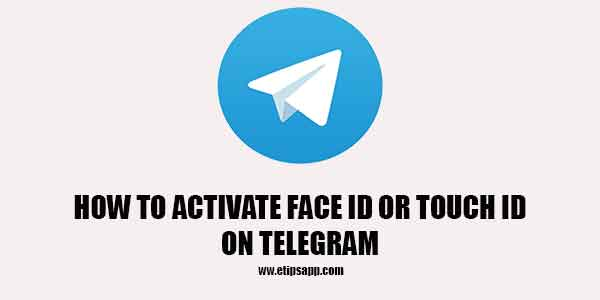 How to activate face id or touch id on telegram